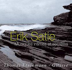Erik Satie – Musique intime et secrète